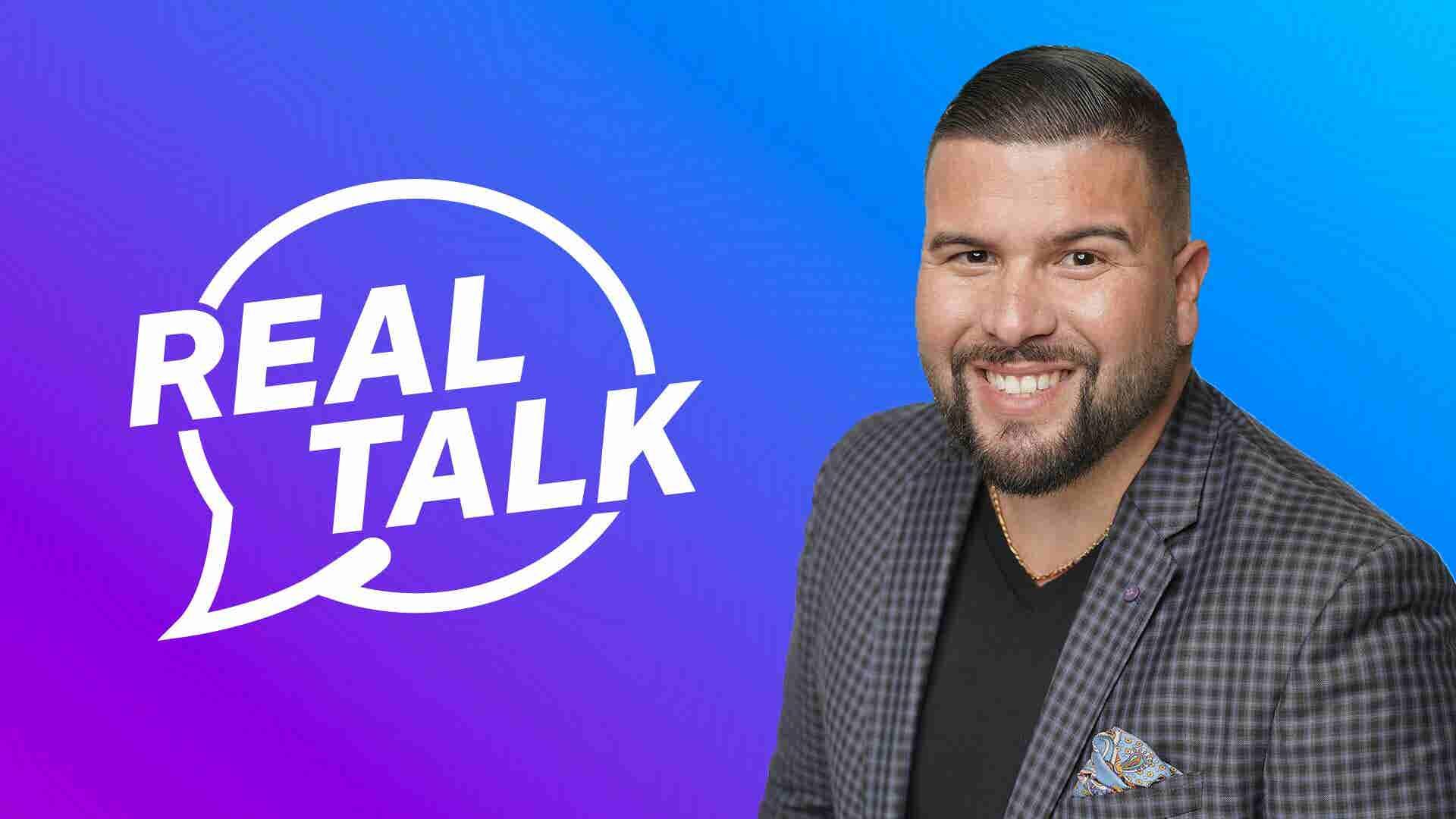 Real Talk w/ Carlos Gil