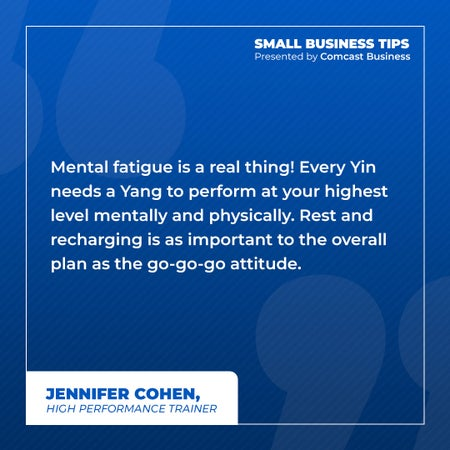 Mental fatigue is a real thing! Every Yin needs a Yang to perform at your highest level mentally and physically. Rest and recharging is as important to the overall plan as the go-go-go attitude.