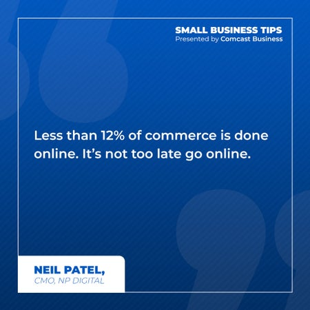 Less than 12% of commerce is done online. It's not too late go online.